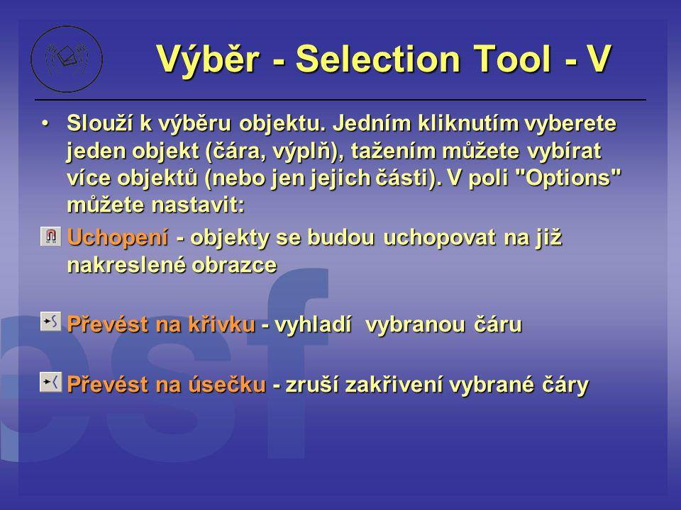 Výběr - Selection Tool - V