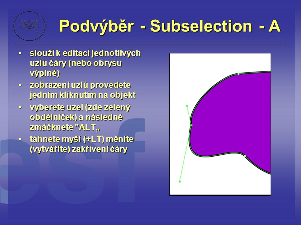 Podvýběr - Subselection - A
