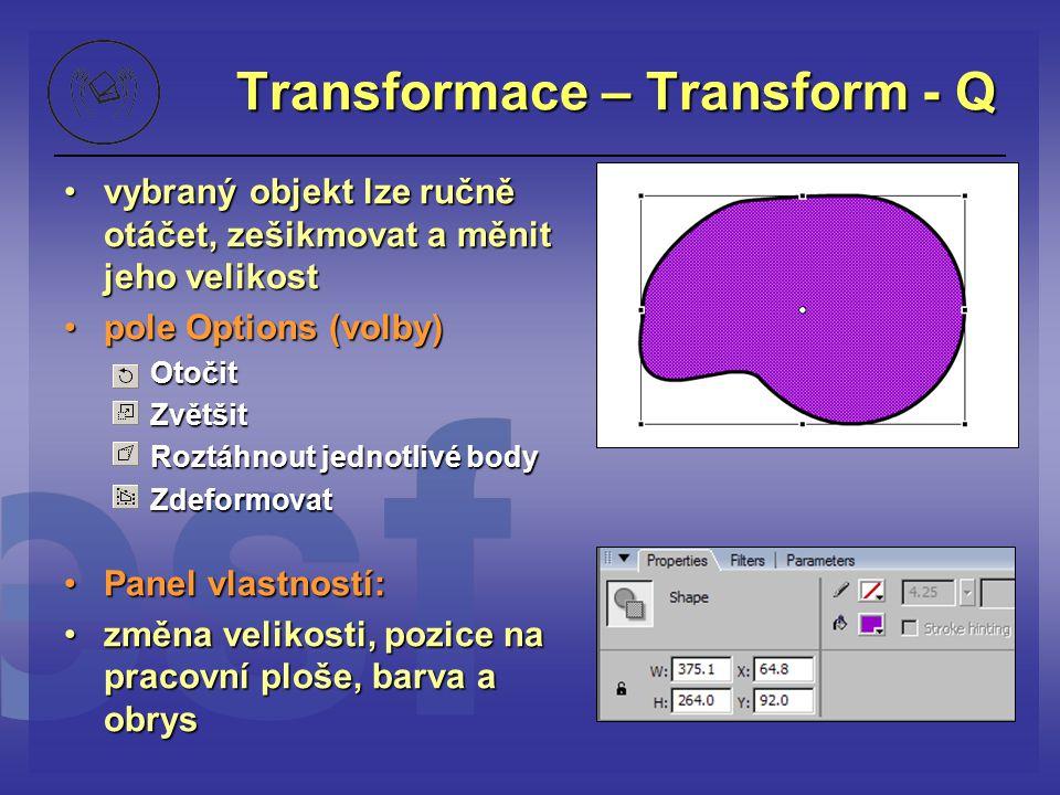 Transformace – Transform - Q