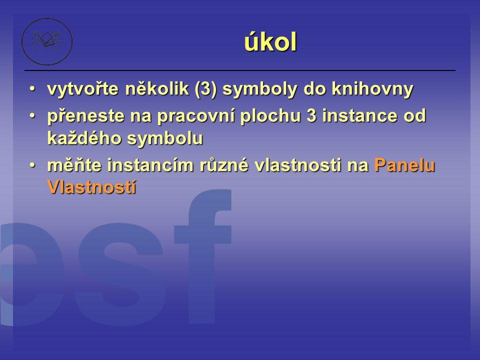úkol vytvořte několik (3) symboly do knihovny