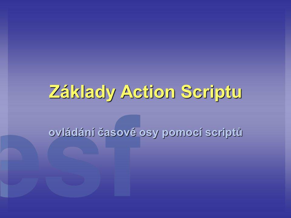 Základy Action Scriptu
