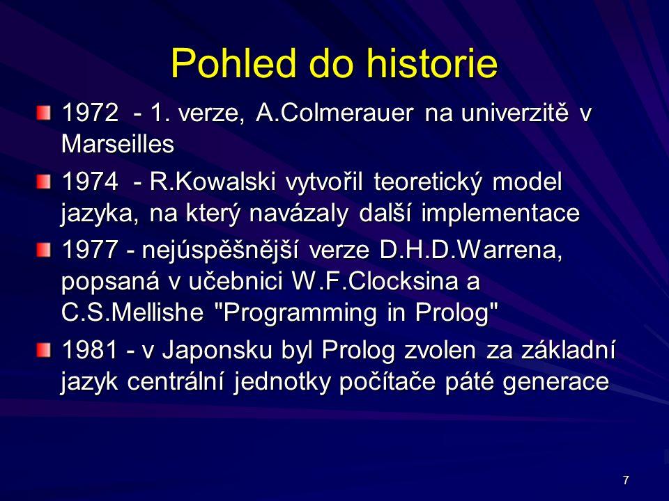 Pohled do historie 1972 - 1. verze, A.Colmerauer na univerzitě v Marseilles.