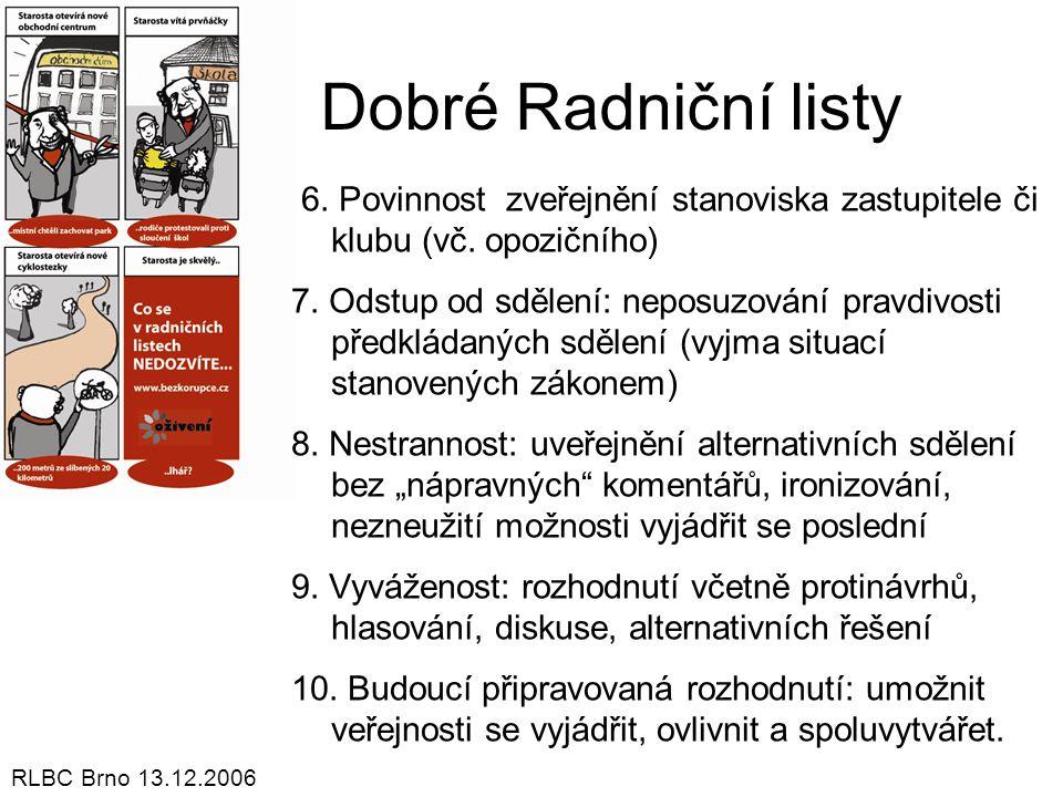 Dobré Radniční listy 6. Povinnost zveřejnění stanoviska zastupitele či klubu (vč. opozičního)