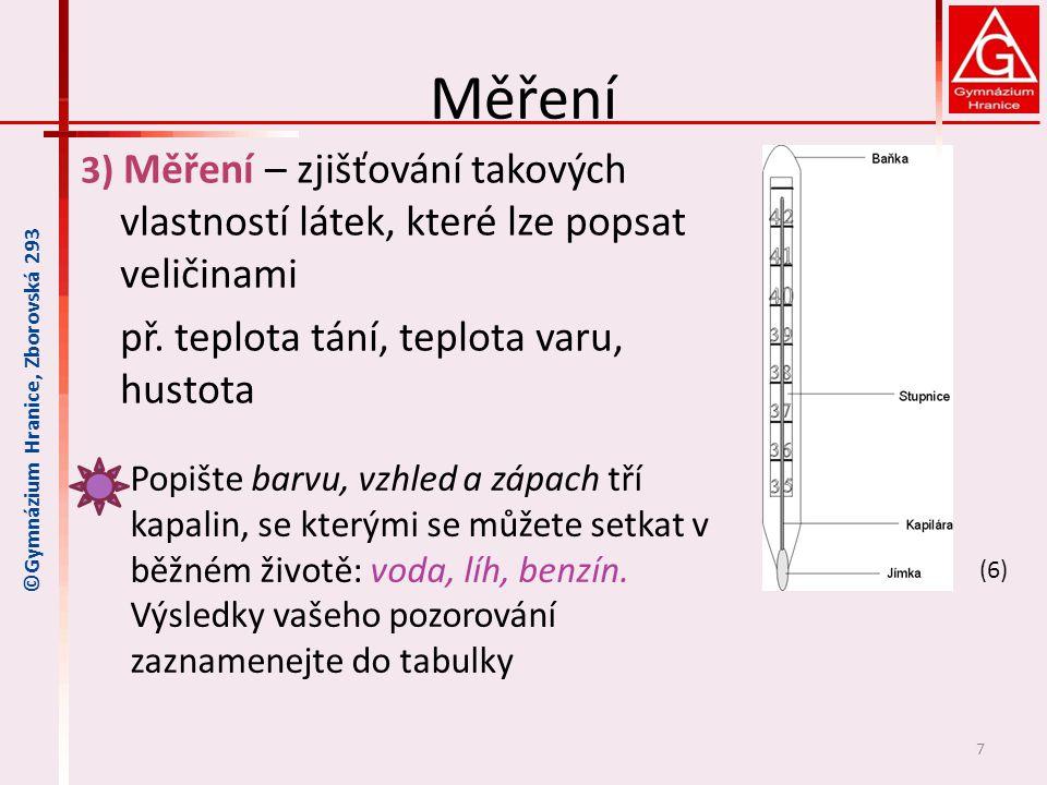 Měření př. teplota tání, teplota varu, hustota