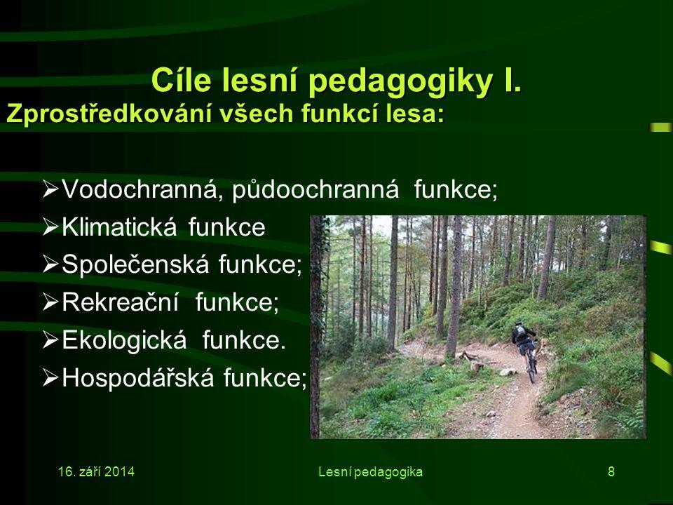 Cíle lesní pedagogiky I.