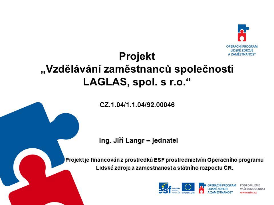 Lidské zdroje a zaměstnanost a státního rozpočtu ČR.