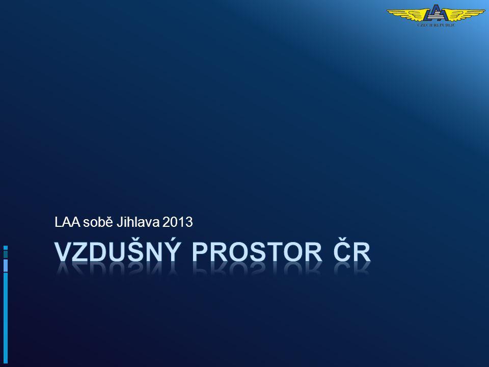 6.4.2017 LAA sobě Jihlava 2013 VZDUŠNÝ PROSTOR ČR