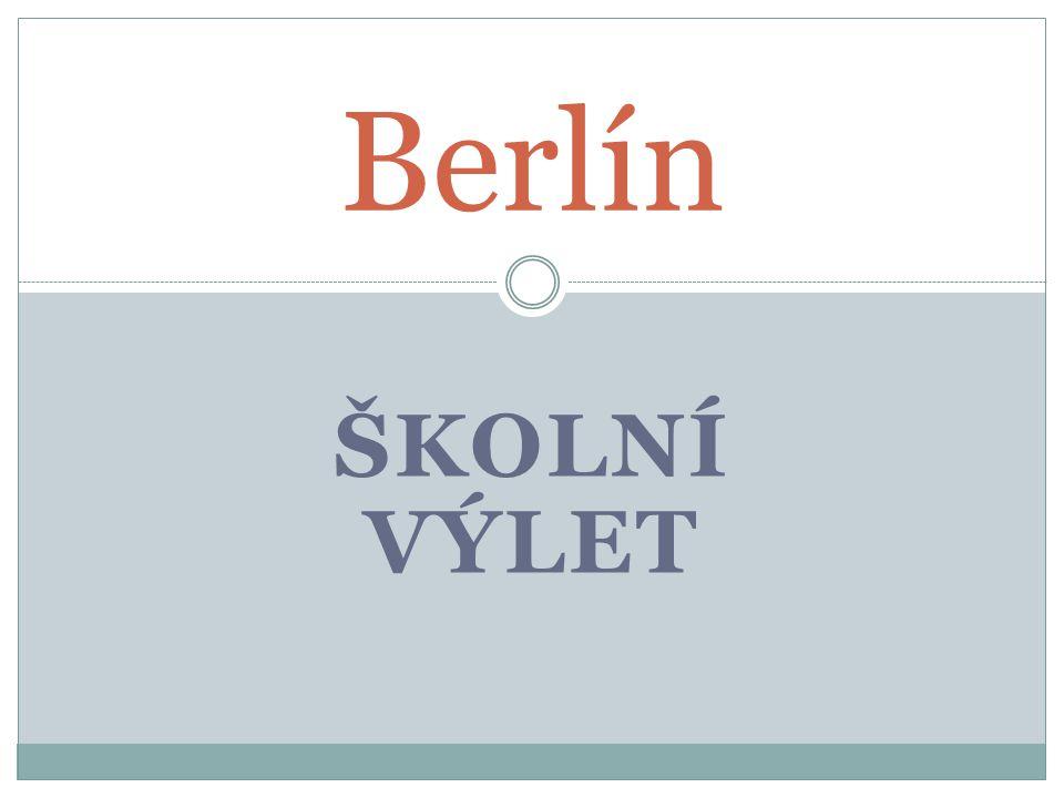 Berlín Školní výlet