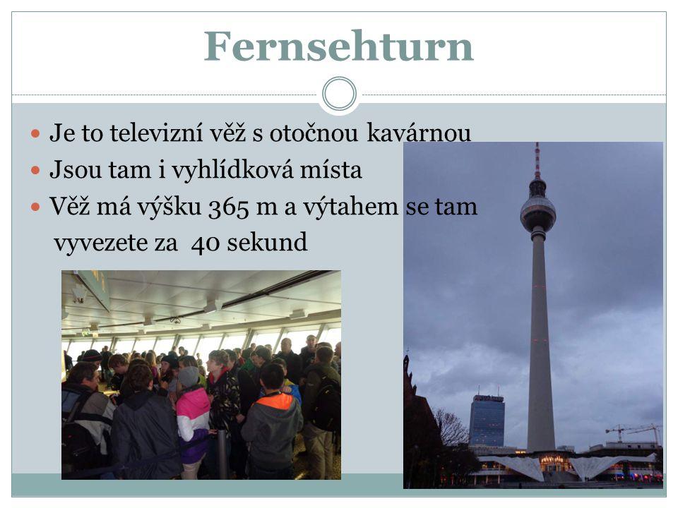 Fernsehturn Je to televizní věž s otočnou kavárnou