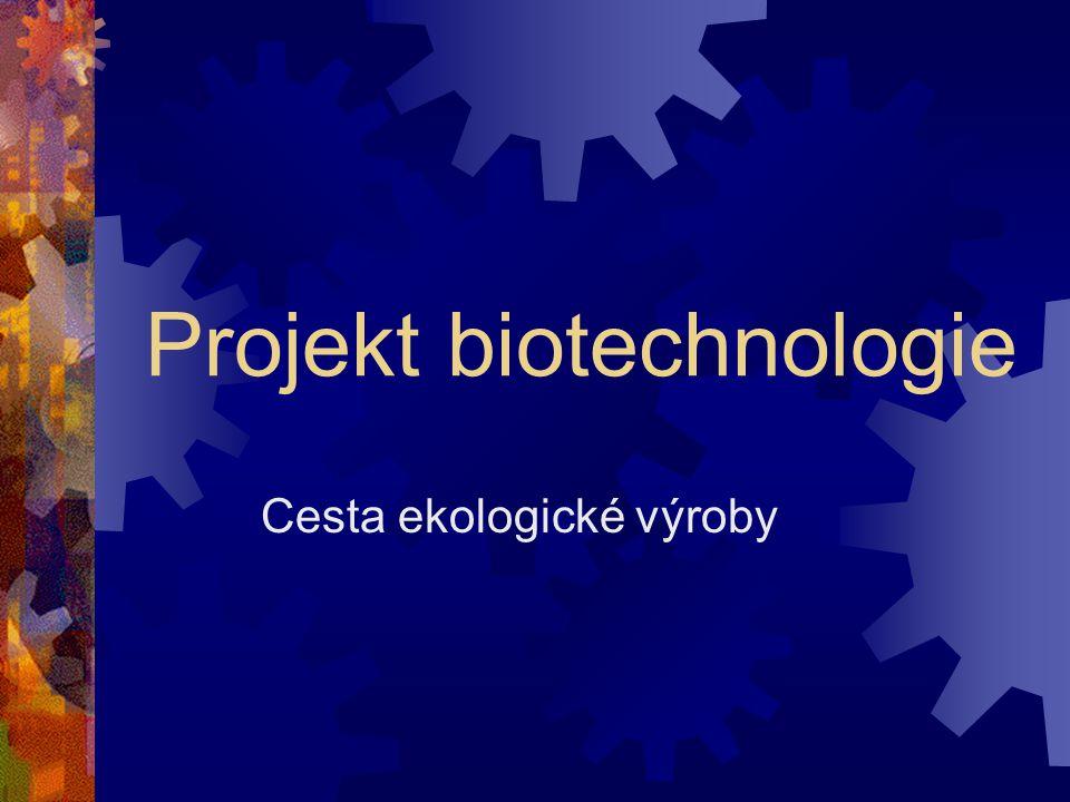 Projekt biotechnologie