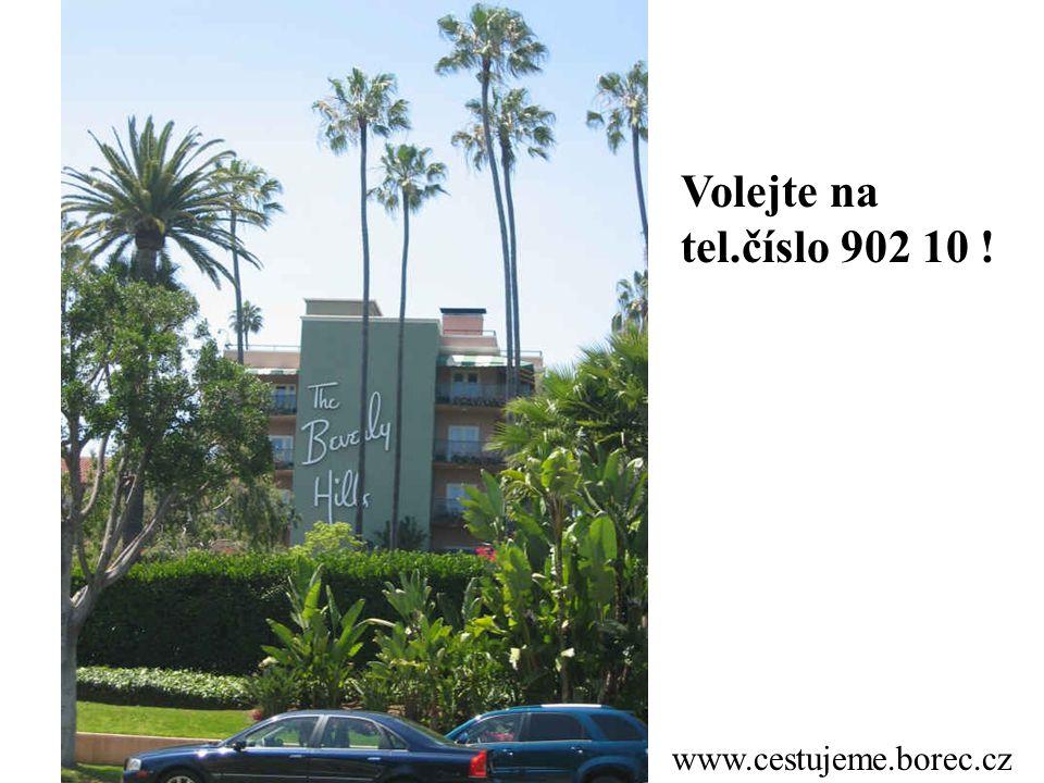 Volejte na tel.číslo 902 10 ! www.cestujeme.borec.cz