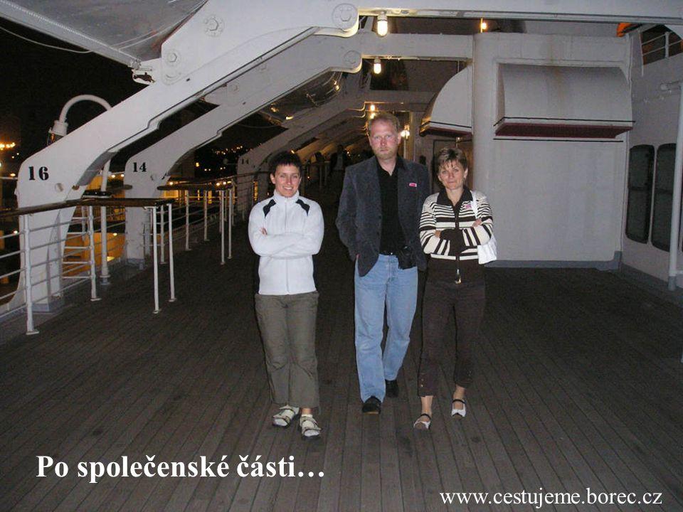 Po společenské části… www.cestujeme.borec.cz