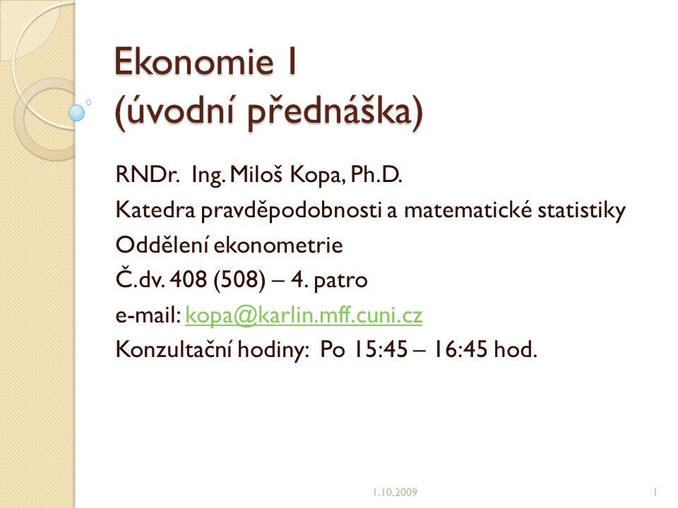 Ekonomie I (úvodní přednáška)