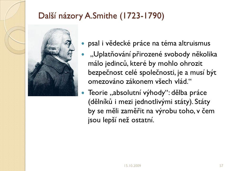 Další názory A.Smithe (1723-1790)