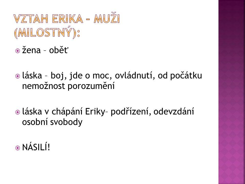 Vztah erika – muži (milostný):