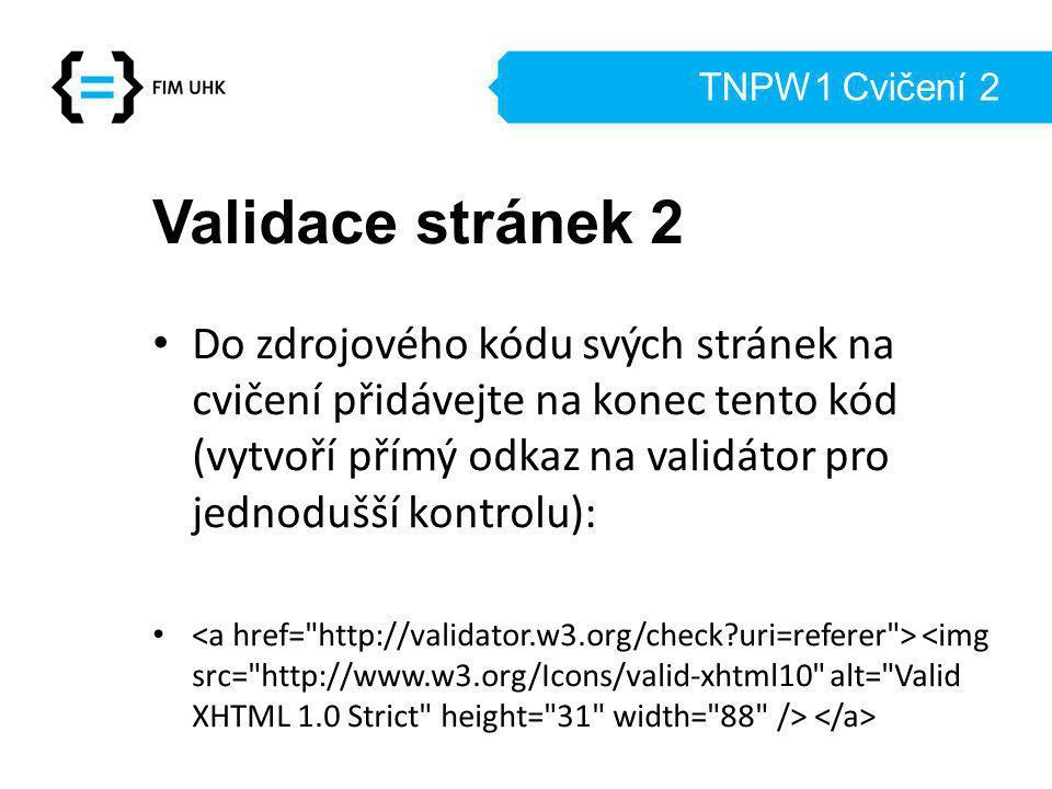 TNPW1 Cvičení 2 Validace stránek 2.