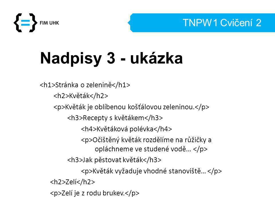 Nadpisy 3 - ukázka TNPW1 Cvičení 2