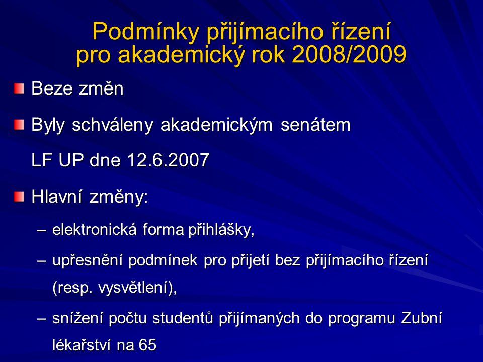 Podmínky přijímacího řízení pro akademický rok 2008/2009