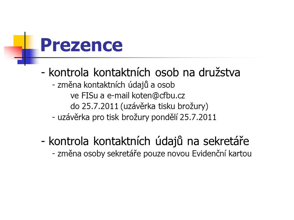 Prezence - kontrola kontaktních osob na družstva