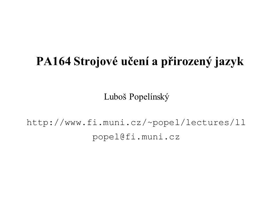 PA164 Strojové učení a přirozený jazyk