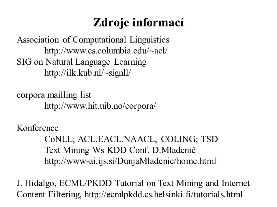 Zdroje informací Association of Computational Linguistics