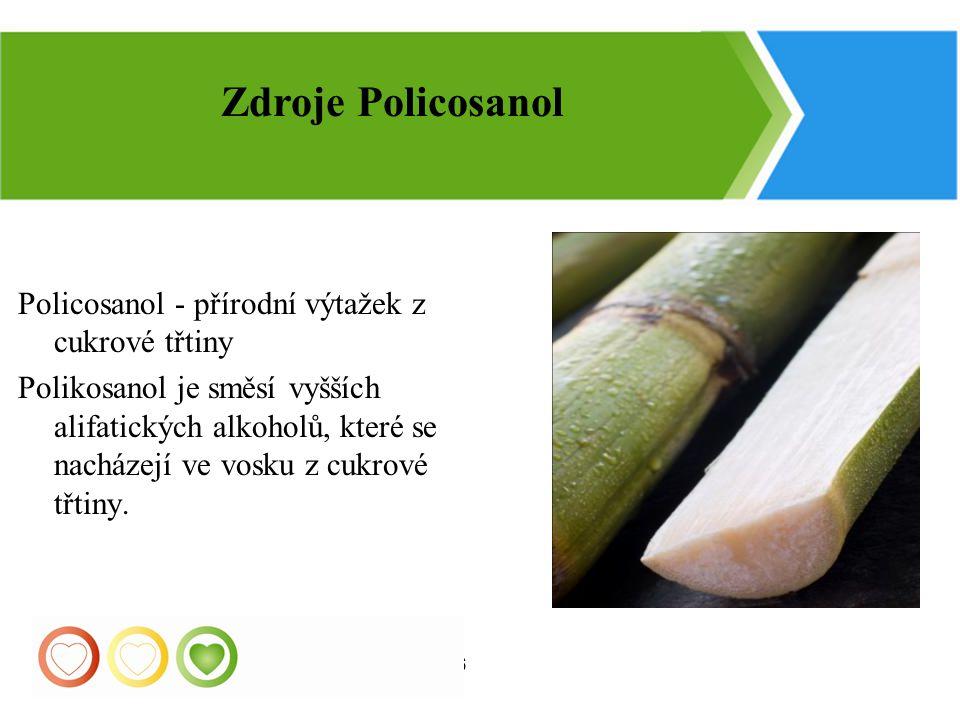 Zdroje Policosanol Policosanol - přírodní výtažek z cukrové třtiny