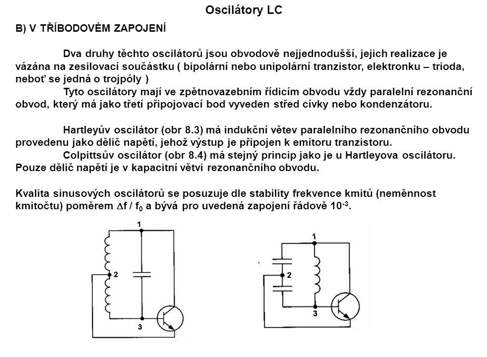 Oscilátory LC B) V TŘÍBODOVÉM ZAPOJENÍ