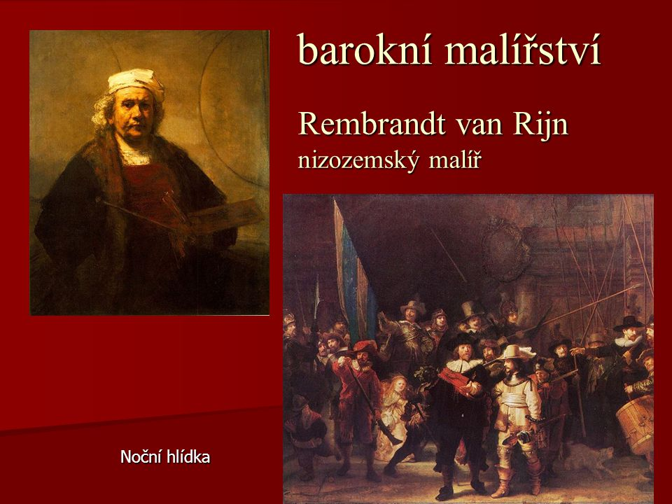 Rembrandt van Rijn nizozemský malíř