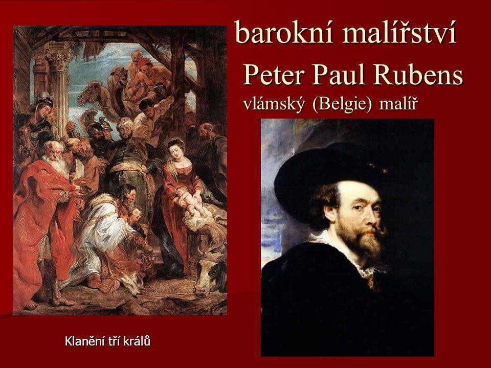 Peter Paul Rubens barokní malířství vlámský (Belgie) malíř