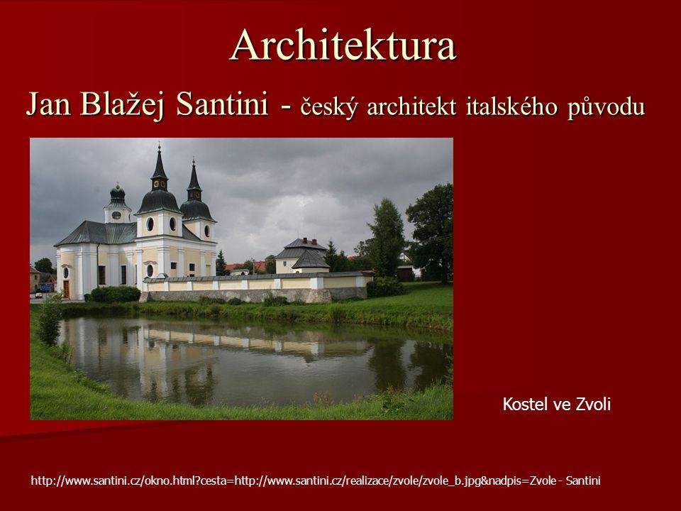 Architektura Jan Blažej Santini - český architekt italského původu