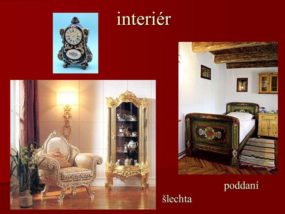 interiér poddaní šlechta