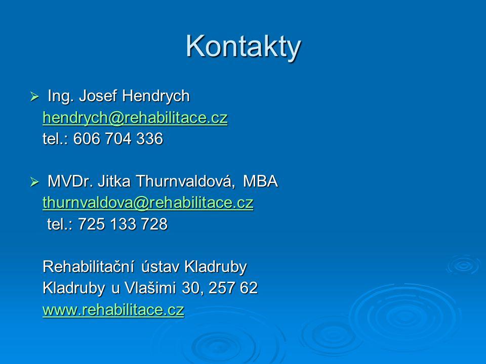 Kontakty Ing. Josef Hendrych hendrych@rehabilitace.cz