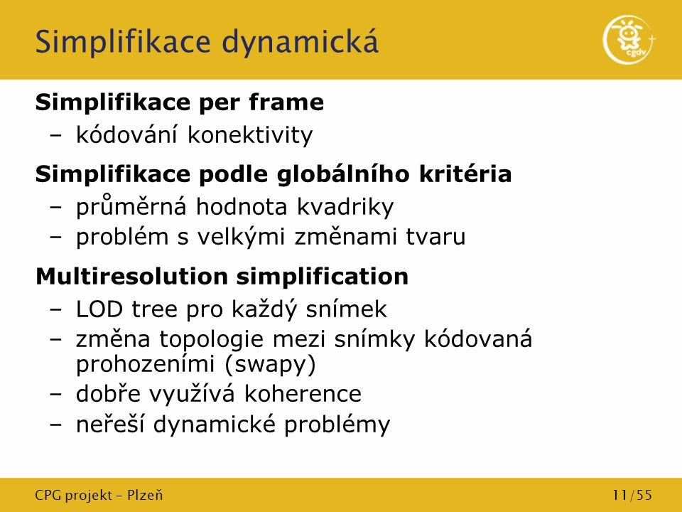 Simplifikace dynamická