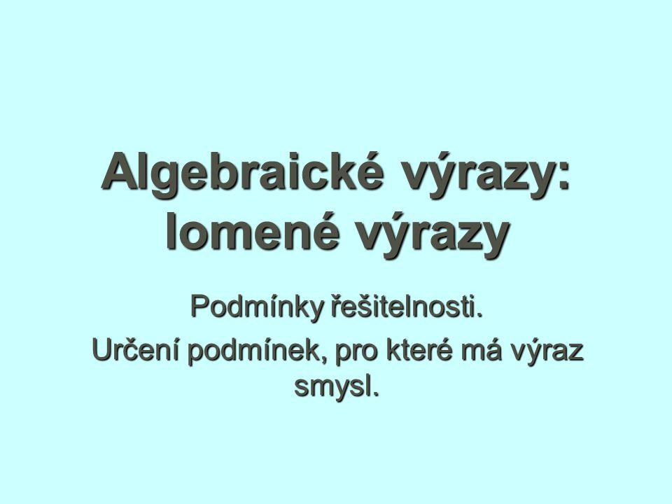 Algebraické výrazy: lomené výrazy