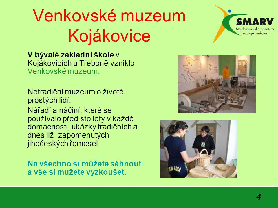 Venkovské muzeum Kojákovice
