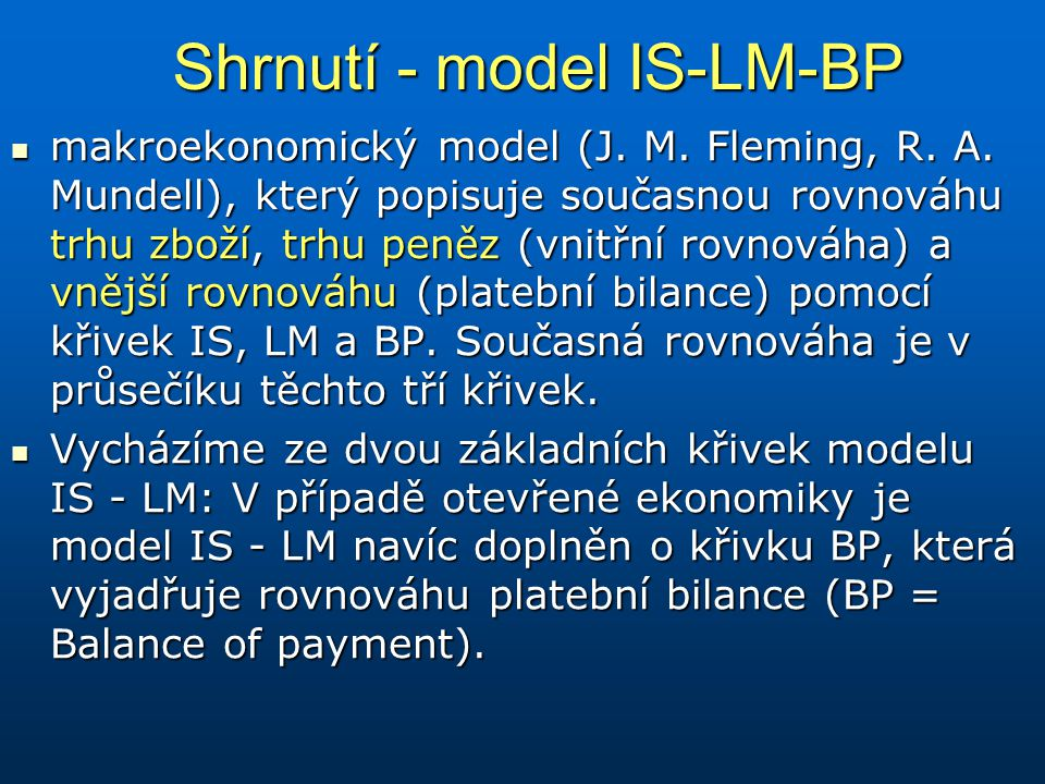 Shrnutí - model IS-LM-BP