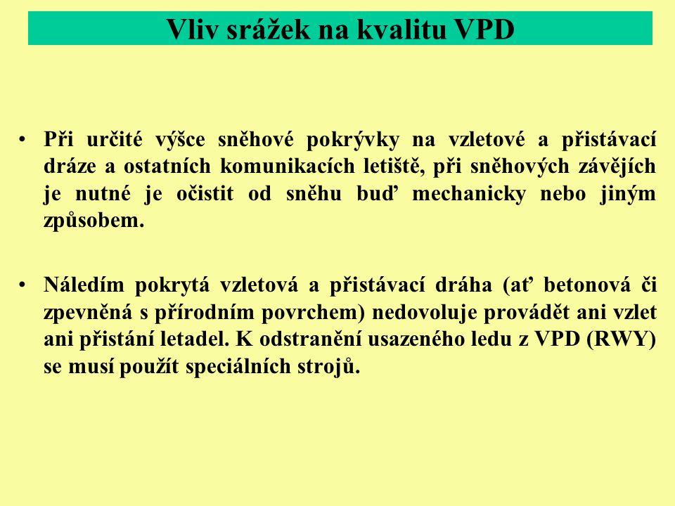 Vliv srážek na kvalitu VPD