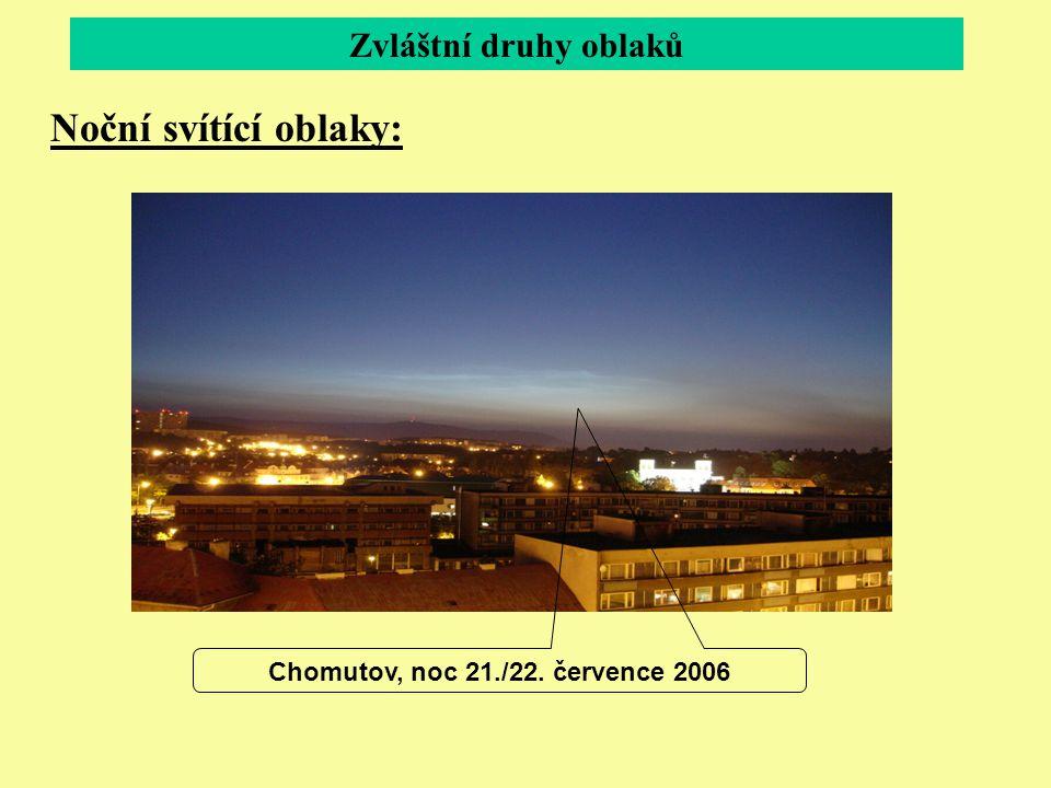 Chomutov, noc 21./22. července 2006