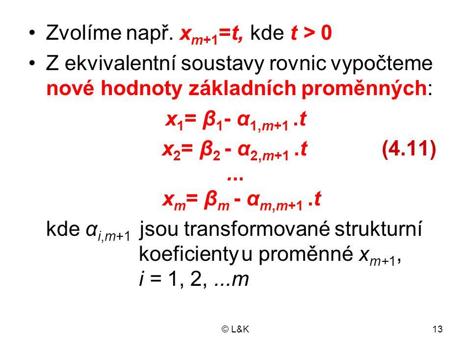 x1= β1- α1,m+1 .t x2= β2 - α2,m+1 .t (4.11) ... xm= βm - αm,m+1 .t