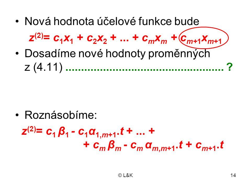 z(2)= c1x1 + c2x2 + ... + cmxm + cm+1xm+1