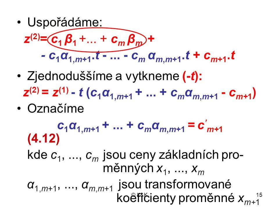 z(2) = z(1) - t (c1α1,m+1 + ... + cmαm,m+1 - cm+1)