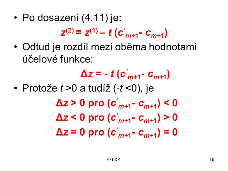 z(2) = z(1) – t (c'm+1- cm+1) Δz = - t (c'm+1- cm+1)