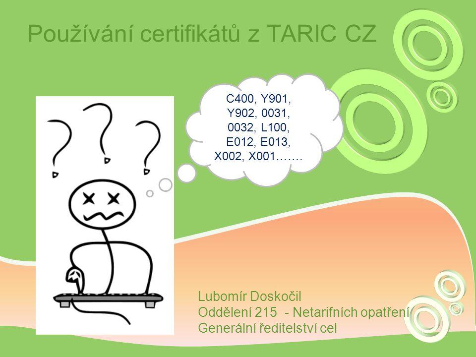 Používání certifikátů z TARIC CZ