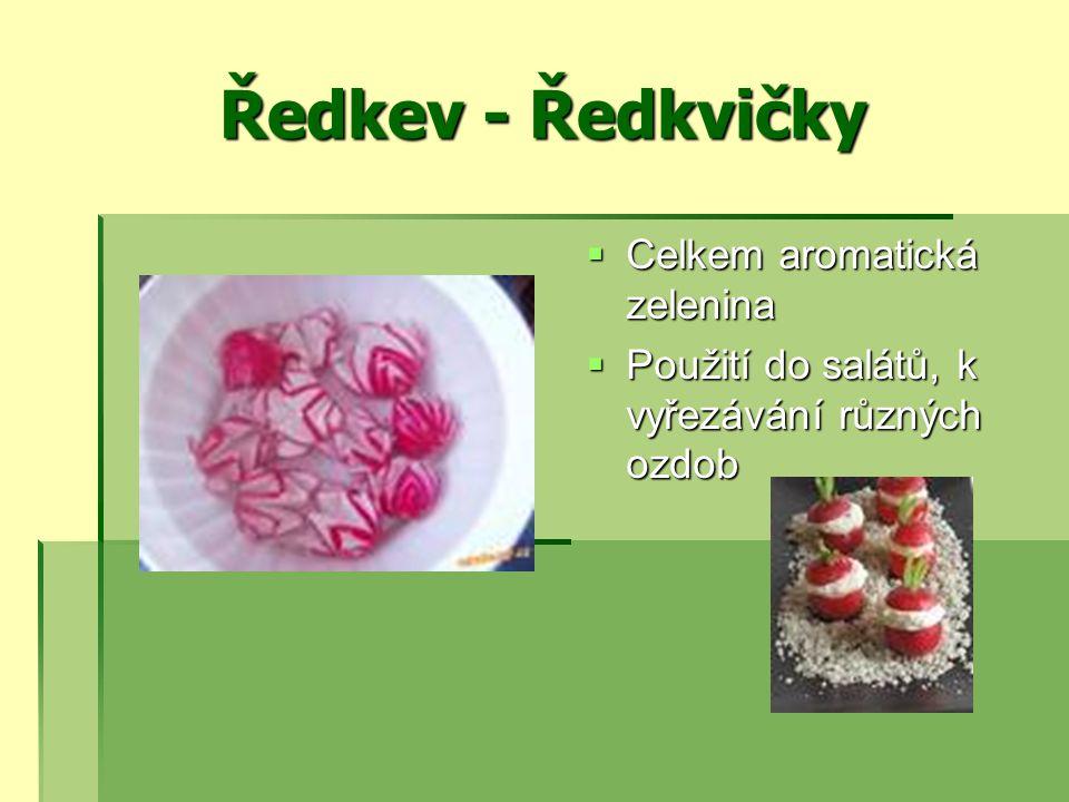 Ředkev - Ředkvičky Celkem aromatická zelenina