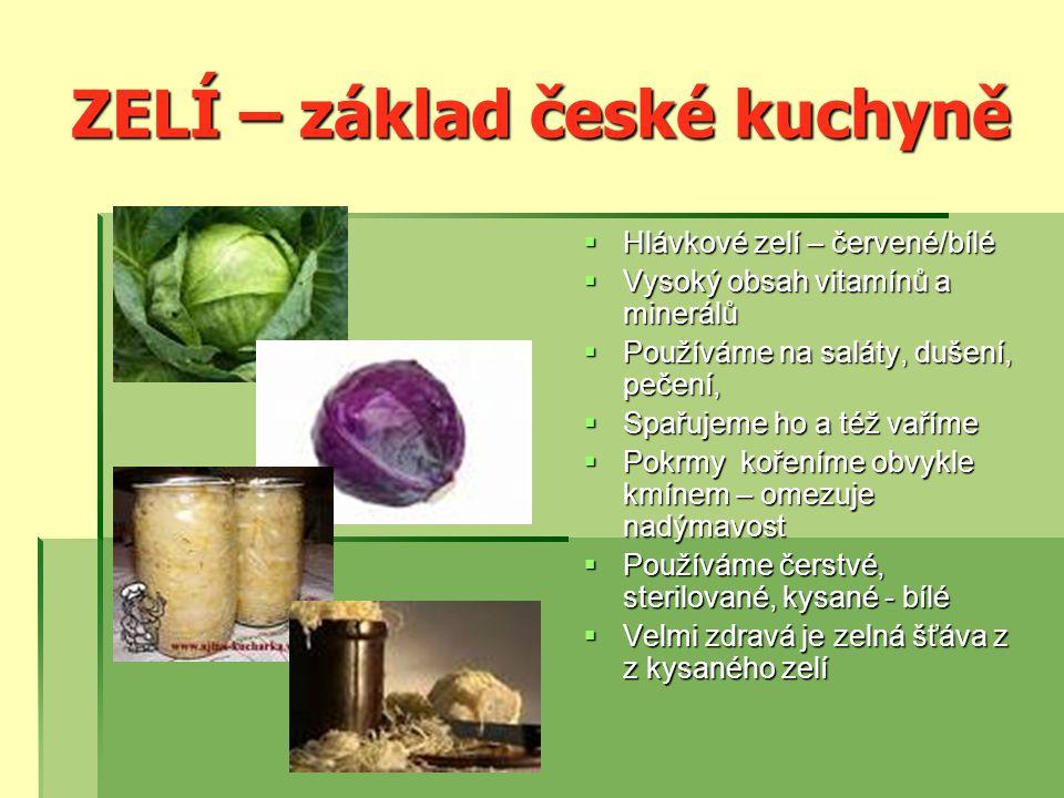 ZELÍ – základ české kuchyně