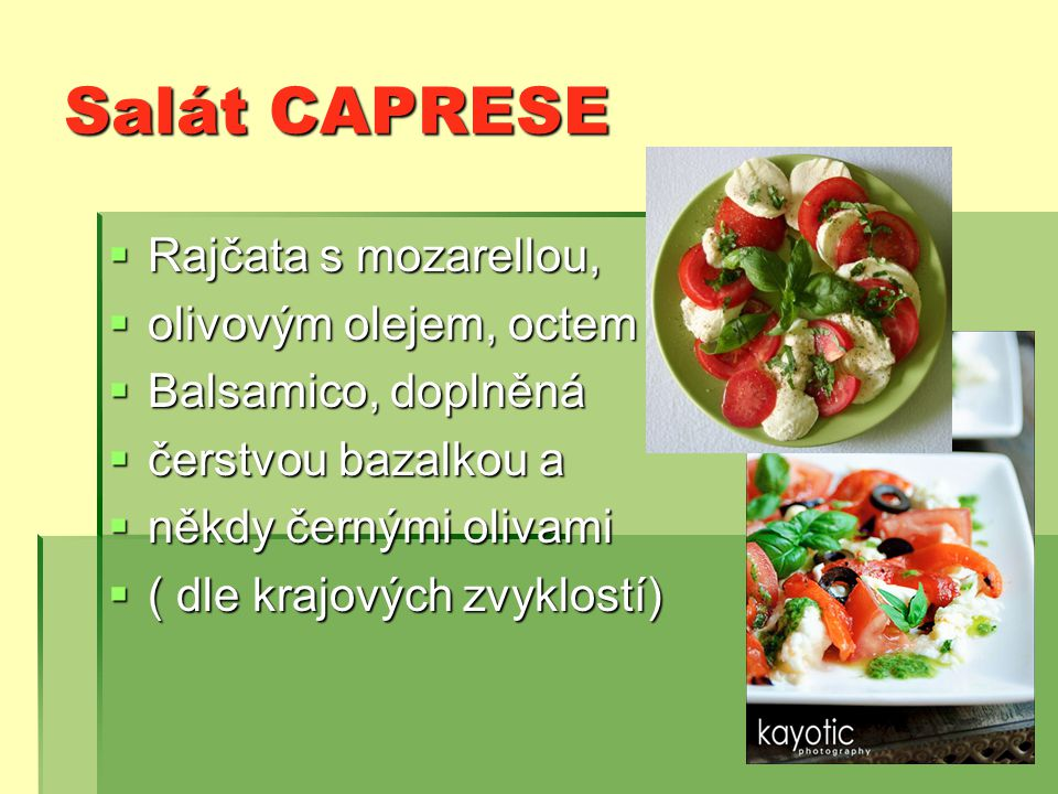 Salát CAPRESE Rajčata s mozarellou, olivovým olejem, octem