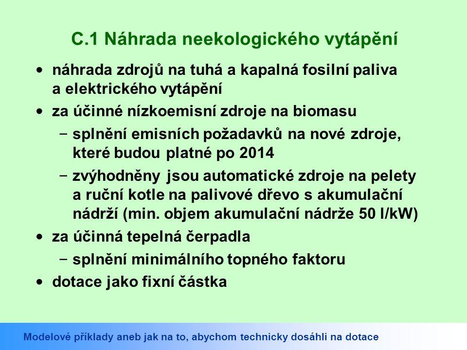 C.1 Náhrada neekologického vytápění