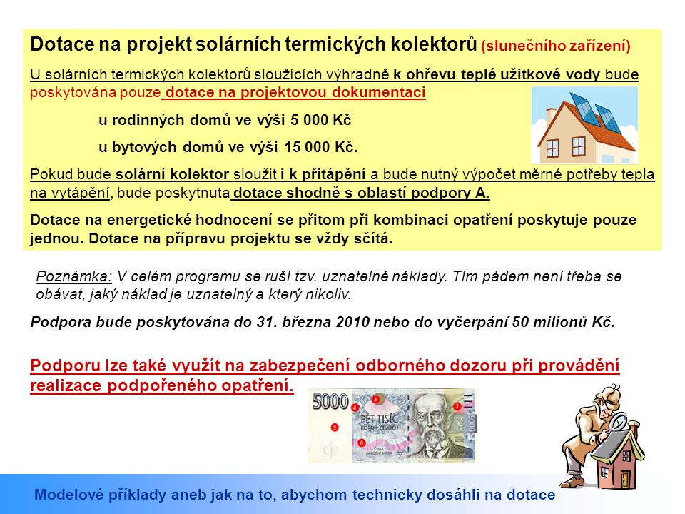 Dotace na projekt solárních termických kolektorů (slunečního zařízení)