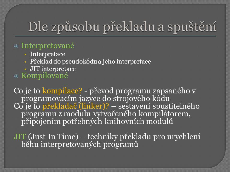Dle způsobu překladu a spuštění