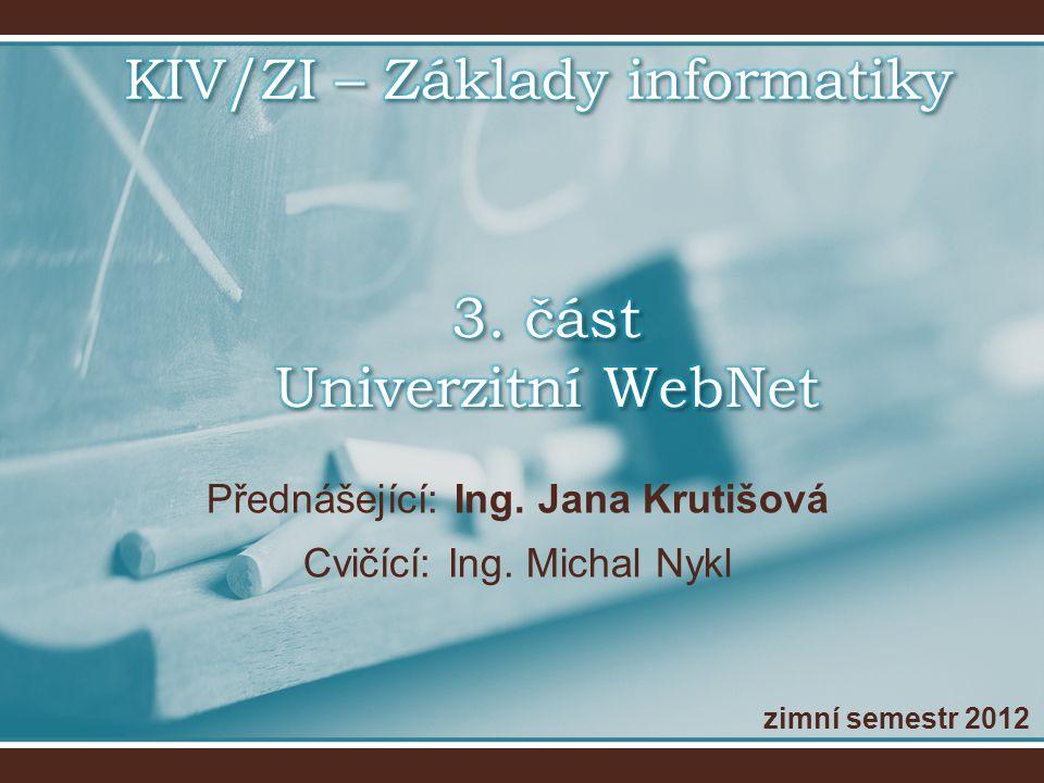 3. část Univerzitní WebNet